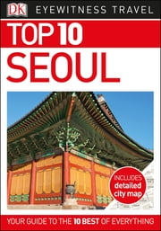 Top 10 Seoul ebook by DK Travel