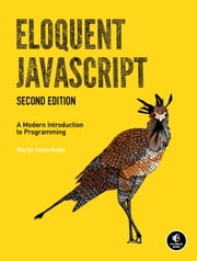 Eloquent JavaScript, 2nd Ed. - A Modern Introduction to Programming ebook by Marijn Haverbeke