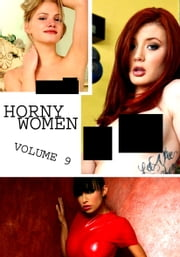 Horny Women Volume 9 - A sexy photo book ebook by Amanda Stevens