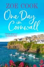 One Day in Cornwall ebook by Zoe Cook