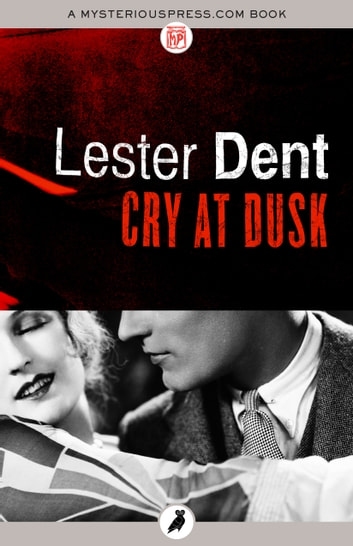 Cry at Dusk ebook by Lester Dent