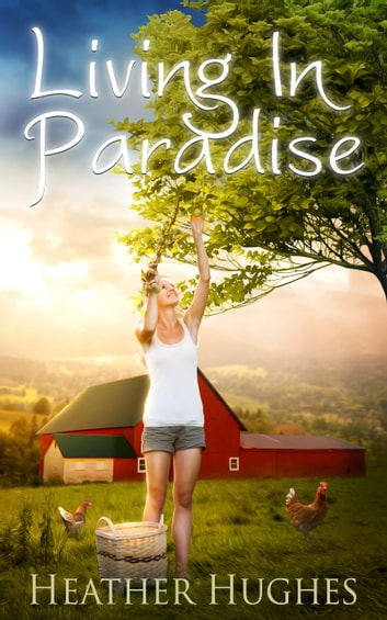 Living in Paradise ebook by Heather Hughes