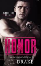 Honor ebook by J.L. Drake