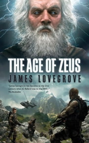 The Age of Zeus ebook by James Lovegrove
