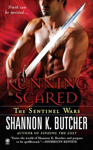 Running Scared - The Sentinel Wars ebook by Shannon K. Butcher