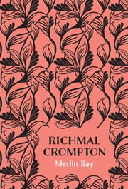 Merlin Bay ebook by Richmal Crompton