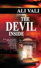 The Devil Inside ebook by Ali Vali