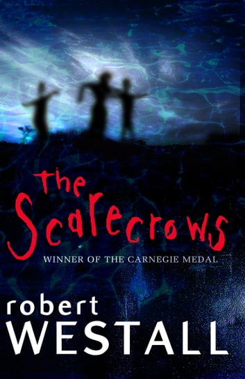 Scarecrows ebook by Robert Westall