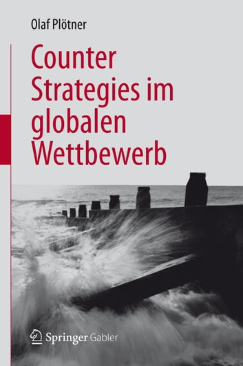 Counter Strategies im globalen Wettbewerb ebook by Olaf Plötner