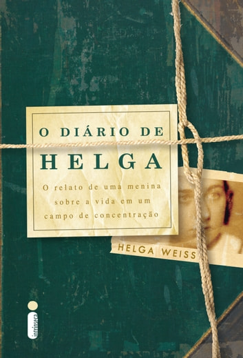 O diário de Helga ebook by Helga Weiss