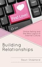 Building Relationships ebook by Dawn Shepherd