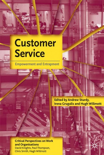 Customer Service - Empowerment and Entrapment ebook by