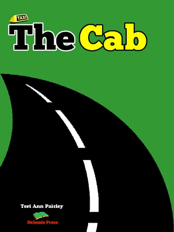 The Cab ebook by Teri Ann Paisley