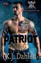 Patriot ebook by Kj Dahlen
