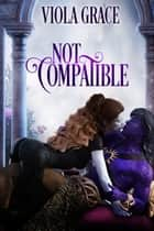 Not Compatible ebook by