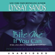 Bite Me If You Can audiobook by Lynsay Sands