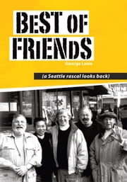 Best of Friends ebook by George Lowe
