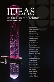 Ideas on the Nature of Science ebook by David Cayley