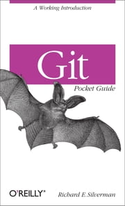 Git Pocket Guide ebook by Richard E. Silverman