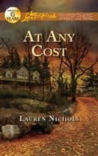At Any Cost ebook by Lauren Nichols