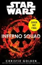 Inferno Squad (Star Wars) ebook by Christie Golden