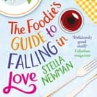 The Foodie's Guide to Falling in Love audiobook by