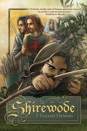 Shirewode ebook by J Tullos Hennig