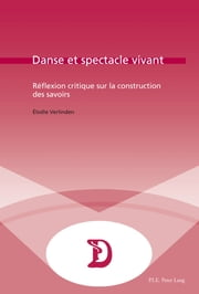 Danse et spectacle vivant ebook by Élodie Verlinden