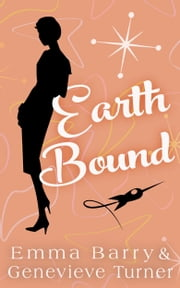 Earth Bound ebook by Emma Barry, Genevieve Turner