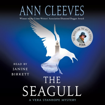 The Seagull - A Vera Stanhope Mystery audiobook by Ann Cleeves
