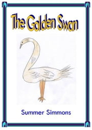The Golden Swan ebook by Summer Simmons