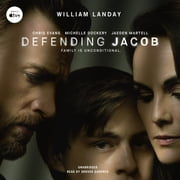 Defending Jacob - A Novel audiobook by William Landay