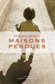 Maisons perdues ebook by Nathalie HEINICH