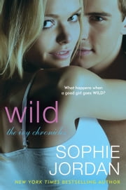 Wild - The Ivy Chronicles ebook by Sophie Jordan