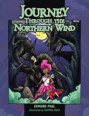 Journey Through the Northern Wind ebook by Edmund Paul