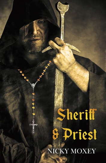 Sheriff and Priest ebook by Nicky Moxey