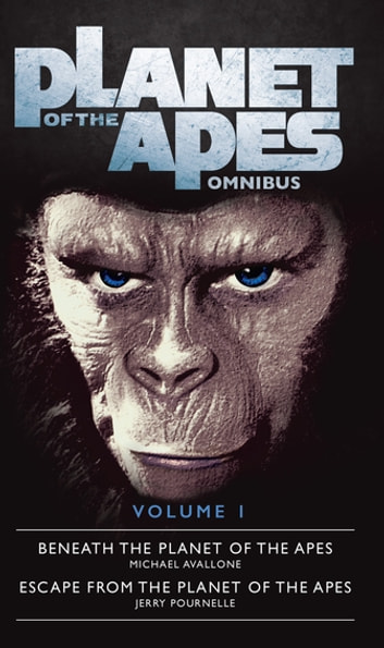 The Planet of the Apes Omnibus 1 eBook by Michael Avallone,Jerry Pournelle
