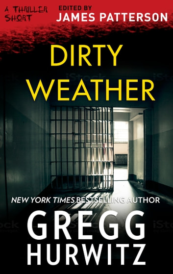 Dirty Weather ebook by Greg Hurwitz