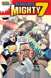 Stan Lee's Mighty 7 #3 ebook by Tony Blake, Paul Jackson, Stan Lee,...