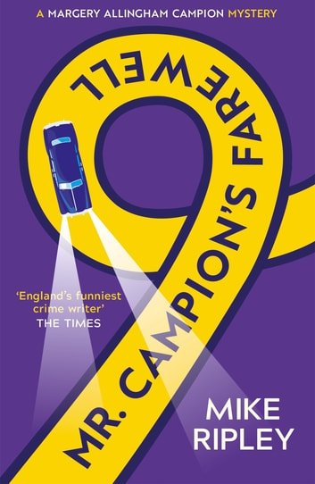 Mr Campion's Farewell ebook by Mike Ripley