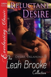 Reluctant Desire ebook by Leah Brooke