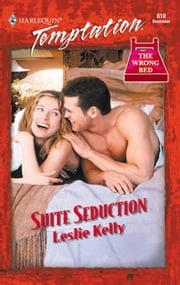 Suite Seduction ebook by Leslie Kelly