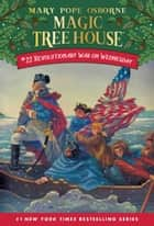Revolutionary War on Wednesday ebook by Mary Pope Osborne, Sal Murdocca