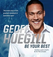 Be Your Best ebook by Geoff Huegill