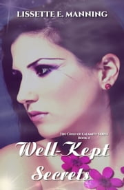 Well-Kept Secrets ebook by Lissette E. Manning