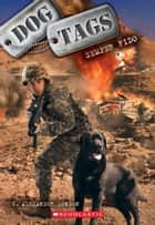 Dog Tags #1: Semper Fido ebook by C. Alexander London