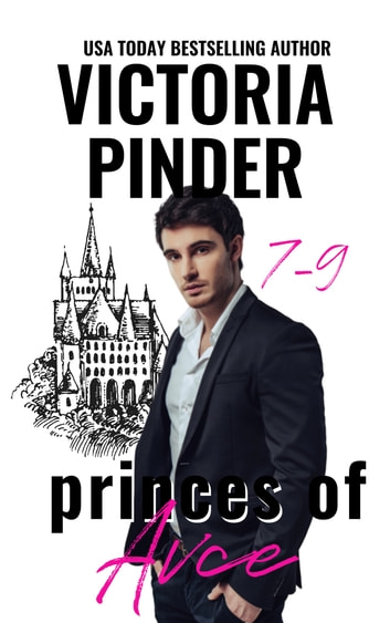 Princes of Avce 7-9 ebook by Victoria Pinder