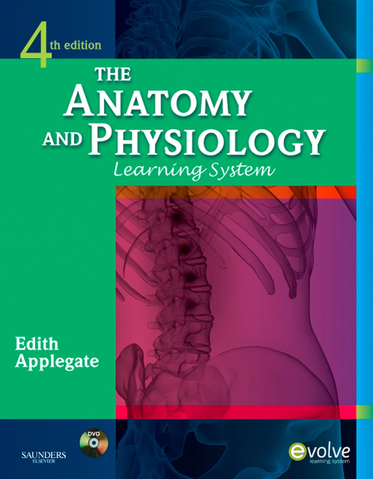 The Anatomy and Physiology Learning System - E-Book eBook by Edith ...