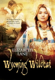 Wyoming Wildcat ebook by Elizabeth Lane