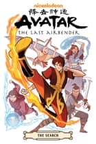 Avatar: The Last Airbender--The Search Omnibus ebook by